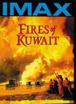 Fires of Kuwait: IMAX
