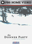 The Donner Party: American Experience