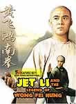 Jet Li and the Legend of Wong Fei Hung: Unconquered / Tiger of Canton / Southern Fist Kung Fu
