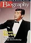Biography: Dean Martin - Everybody Loves Somebody