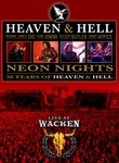 Heaven &amp; Hell: Neon Nights: Live at Wacken