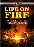 Life on Fire: Wildlife on the Volcano&#39;s Edge (2013) [TV]