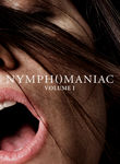 Nymphomaniac: Volume I (2013)