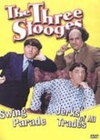 The Three Stooges: Swing Parade / Jerks of All Trades
