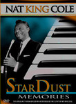 Nat King Cole: Stardust Memories