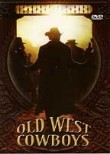 Old West Cowboys