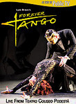 Forever Tango with Luis Bravo: Live from Teatro Coliseo Podesta