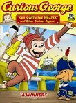 Curious George Sails with the Pirates and Other Curious Capers