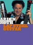 Arlen Roth: Lap Steel Guitar
