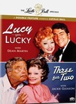 Lucy Gets Lucky / Three for Two