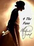 4 the Fans: Michael Jackson