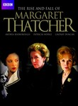 The Rise and Fall of Margaret Thatcher: Margaret