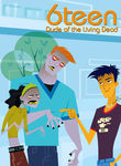 6Teen: Dude of the Living Dead