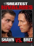 Shawn Michaels vs. Bret Hart: WWE&#039;s Greatest Rivalries: Vol. 3