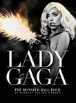 Lady Gaga Presents: The Monster Ball at Madison Square Garden
