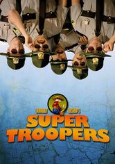 Rent Super Troopers on DVD