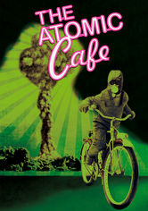 Rent The Atomic Cafe on DVD