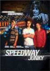 Rent Speedway Junky on DVD