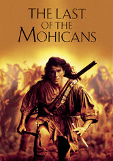 Rent The Last of the Mohicans on DVD