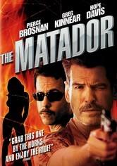 Rent The Matador on DVD