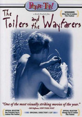 Rent The Toilers and the Wayfarers on DVD
