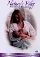 Rent Nature's Way: Guide to Breastfeeding on DVD