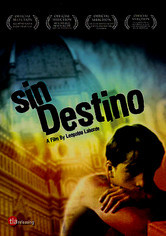 Rent Sin Destino on DVD