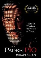 Rent Padre Pio: Miracle Man on DVD