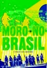 Rent Moro No Brasil on DVD