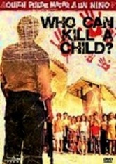 Rent Who Can Kill a Child? on DVD