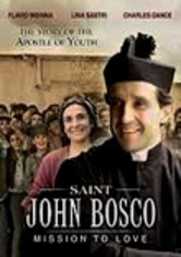 Rent Saint John Bosco: Mission to Love on DVD