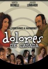 Rent Dolores de Casada on DVD