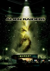 Rent Alien Raiders on DVD