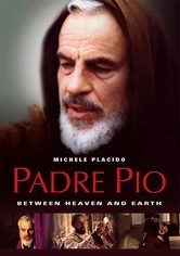 Rent Padre Pio: Between Heaven and Earth on DVD