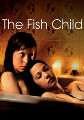 Rent The Fish Child on DVD
