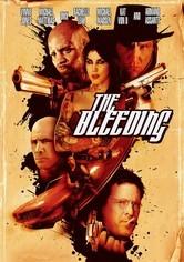 Rent The Bleeding on DVD