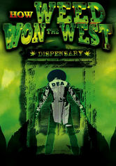 Rent How Weed Won the West on DVD