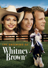 Rent The Greening of Whitney Brown on DVD