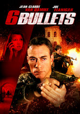 Rent 6 Bullets on DVD