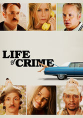 Rent Life of Crime on DVD