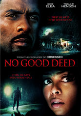 Rent No Good Deed on DVD