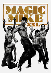 Rent Magic Mike XXL on DVD