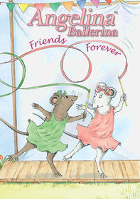 Angelina Ballerina: Friends Forever
