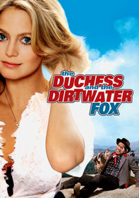 The Duchess & The Dirtwater Fox