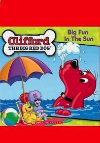 Clifford: Big Fun in the Sun