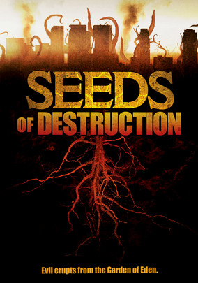 Rent Seeds of Destruction on DVD