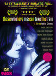 Those Who Love Me Can Take the Train (Ceux qui m'aiment prendront le train) poster