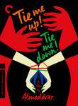 Tie Me Up! Tie Me Down! (¡Atame!) poster