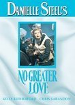 Danielle Steel's No Greater Love (1995) Box Art