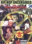 Hip Hop Uncensored: Vol. 2: The Real Hip-Hop